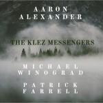 Aaron Alexander Klez Messengers Cover